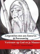 Vertrouw op God en je Mauser