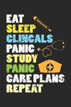 Eat Sleep Clinicals Panic Study Panic Care Plans Repeat: Ambulance Nurse Medical Healer Dot Grid Journal, Diary, Notebook 6 x 9 inches with 120 Pages