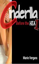Cinderella: Before the HEA 1
