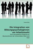 Die Integration Von Bildungspsychologinnen Am Arbeitsmarkt
