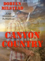 Canyon Country: Four Historical Romances