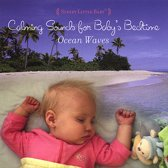 Ocean Waves: Calming Sounds for Baby's Bedtime