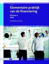 Elementaire praktijk van de financiering Niveau 4 PDB