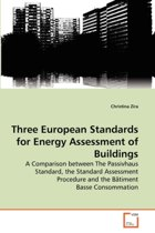 Three European Standards for Energy Assessment of Buildings