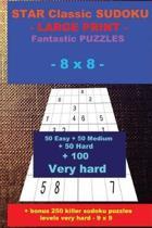 Star Classic Sudoku - Large Print - Fantastic Puzzles - 8 X 8