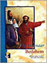 Op reis naar bethlehem