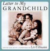 Letter to My Grandchild