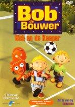 Bob de Bouwer - Bob en de Keeper