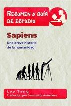 Resumen Y Guía De Estudio - Sapiens: Una Breve Historia De La Humanidad