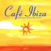 Cafe Ibiza, Vol. 6: The Ambient & Chill Out Album