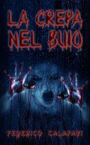 Libri horror italiano:La crepa nel buio (libri gratis da leggere)
