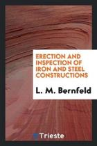 Erection and Inspection of Iron and Steel Constructions
