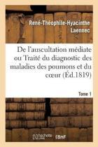 de l'Auscultation M diate Ou Trait Du Diagnostic Des Maladies Des Poumons Et Du Coeur