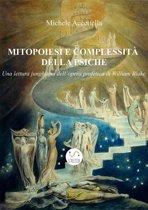 Mitopoiesi e complessità della psiche