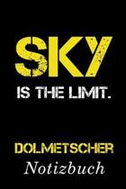Sky Is The Limit Dolmetscher Notizbuch