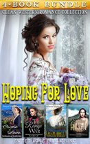 Hoping for Love : Clean Western Romance Collection