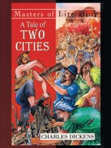 A Tale of Two Cities - by Charles Dickens