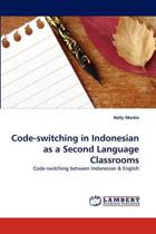 Code-Switching in Indonesian as a Second Language Classrooms