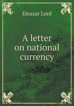 A Letter on National Currency