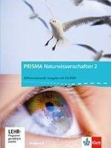 Prisma Naturwissenschaften 2. 7./8. Schuljahr.  Ausgabe A. Schülerbuch mit CD-ROM 2. Ausgabe für Nordrhein-Westfalen