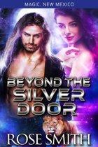 Beyond the Silver Door