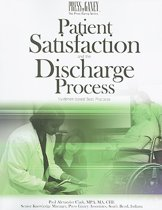 Patient Satisfaction and the Discharge Process