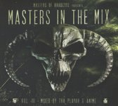 Masters Of Hardcore In The Mix -Iii