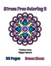 Stress Free Coloring 2