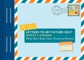 Letters to My Future Self Weekly Agenda