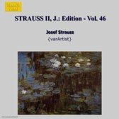 Strauss Jr. J.: Edition Vol.46