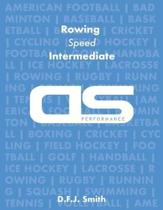 DS Performance - Strength & Conditioning Training Program for Rowing, Speed, Intermediate