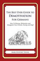 The Best Ever Guide to Demotivation for Germans