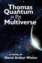 Thomas Quantum in the Multiverse