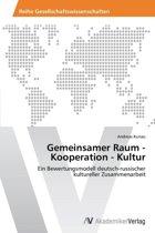 Gemeinsamer Raum - Kooperation - Kultur