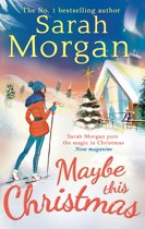 Maybe This Christmas (Snow Crystal trilogy - Book 3)