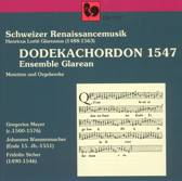 Schweizer Renaissancemusik: Dodekachordon 1547