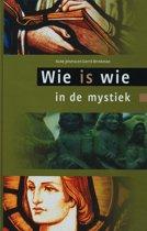 Wie Is Wie In De Mystiek