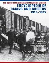 The United States Holocaust Memorial Museum Encyclopedia of Camps and Ghettos, 1933-1945, vol. III