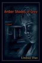 Amber Shades of Grey