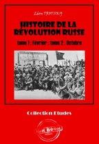 Histoire de la Révolution russe tome 1 : Février ; tome 2 : Octobre
