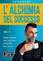 L'alchimia del successo