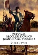 Personal Recollections of Joan of Arc ? Volume 2