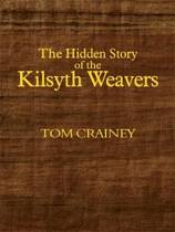 The Hidden Story of the Kilsyth Weavers