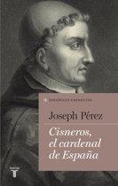 Cisneros, el cardenal de España (Coleccion españoles eminentes)