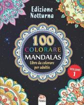 COLORARE MANDALAS - Edizione notturna