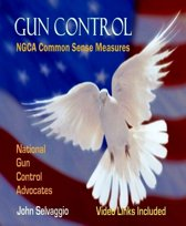 Gun Control: NGCA Common Sense Measures