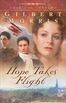 Hope Takes Flight (American Century Book #2)