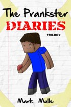 The Prankster Diaries Trilogy