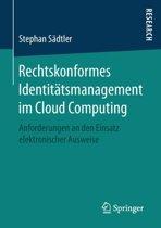 Rechtskonformes Identit tsmanagement Im Cloud Computing
