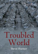 Troubled World